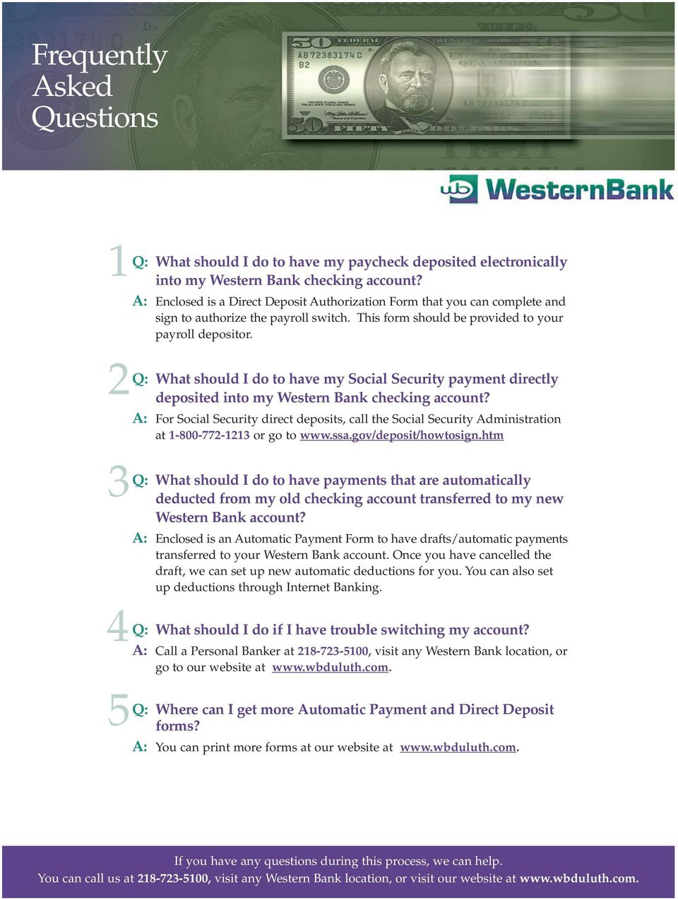 Q: What should I do to have my Social Security payment directly deposited into my Western Bank checking account?