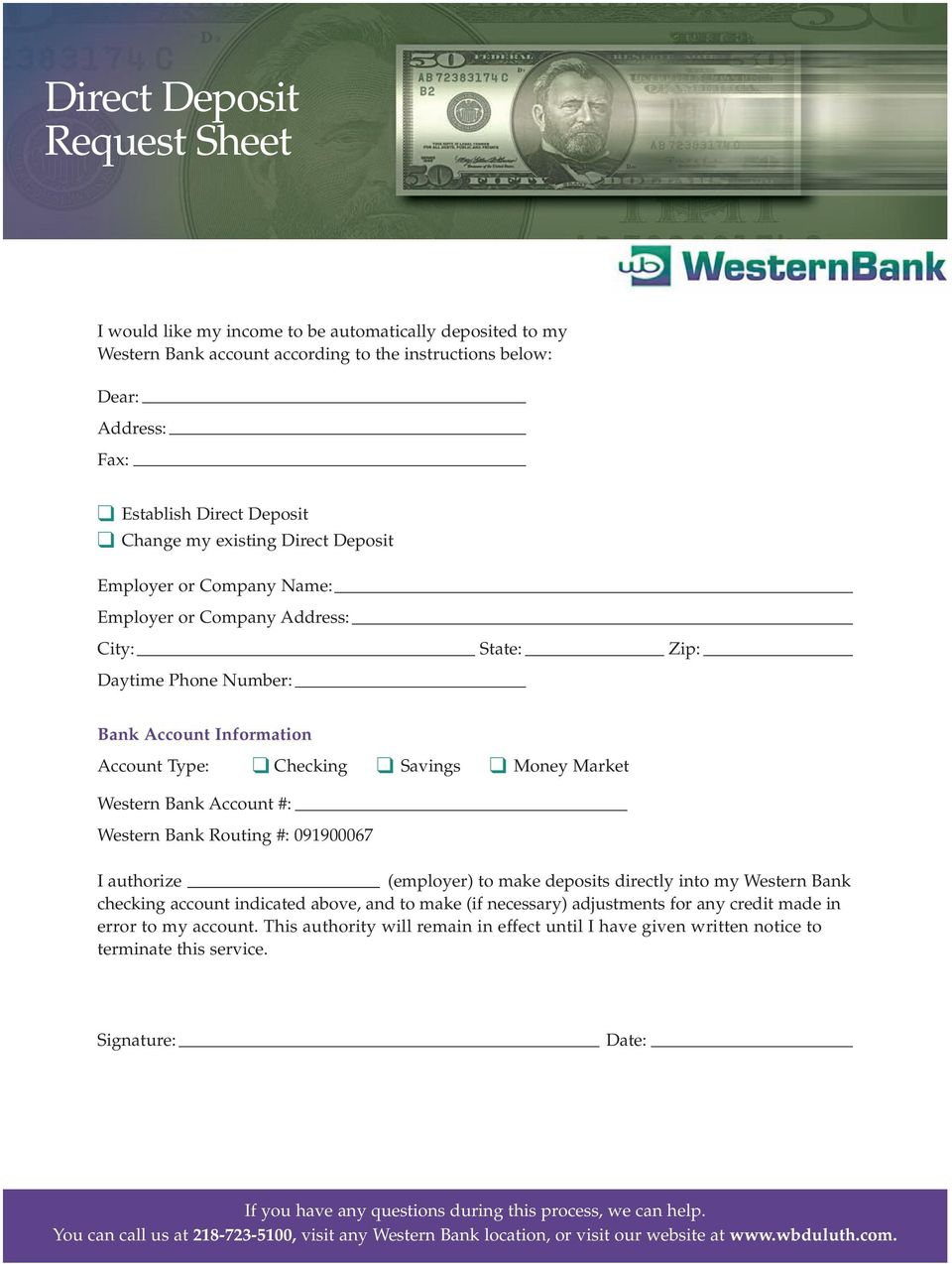 Savings Money Market Western Bank Account #: Western Bank Routing #: 091900067 I authorize (employer) to make deposits directly into my Western Bank checking account indicated above, and