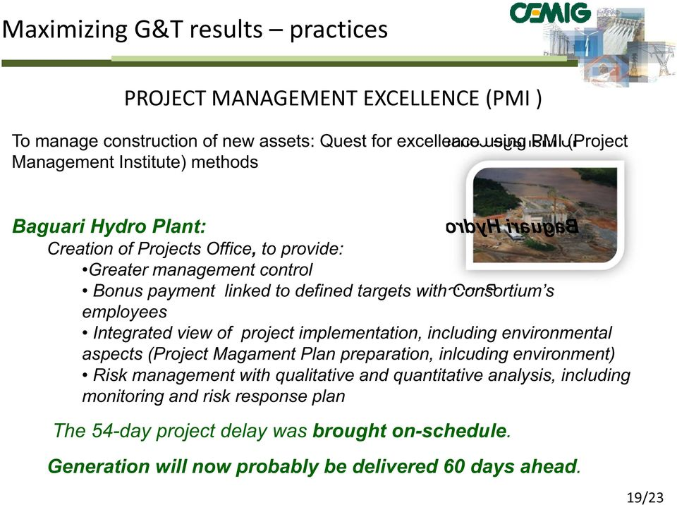 view of project implementation, including environmental aspects (Project Magament Plan preparation, inlcuding environment) Risk management with qualitative and quantitative