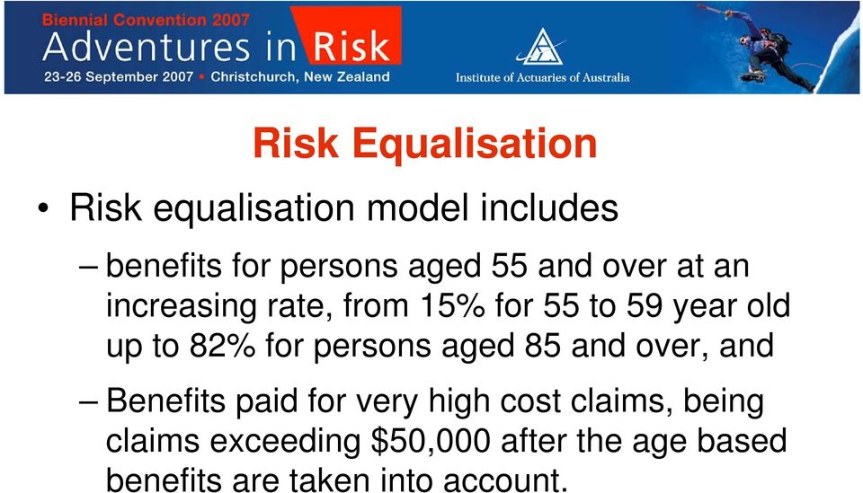 for persons aged 85 and over, and Benefits paid for very high cost claims,
