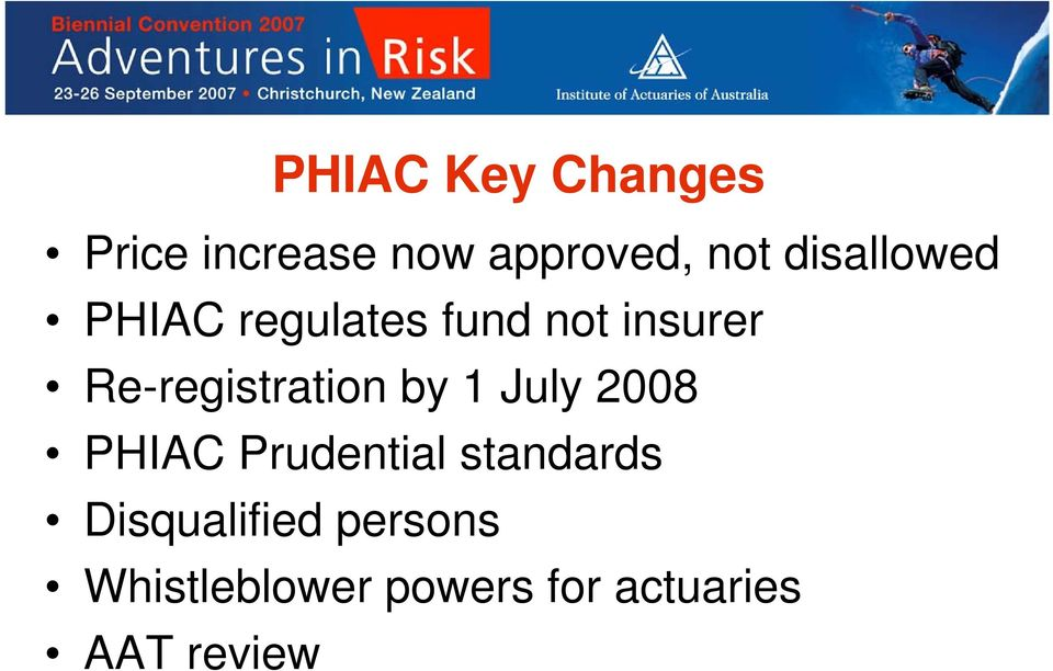 Re-registration by 1 July 2008 PHIAC Prudential