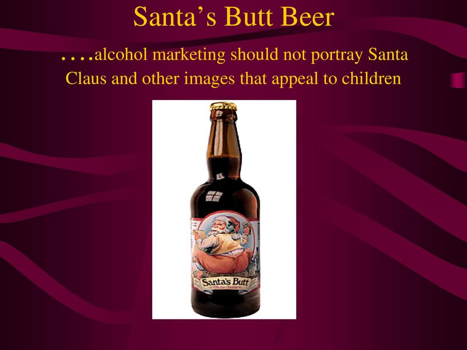 not portray Santa Claus