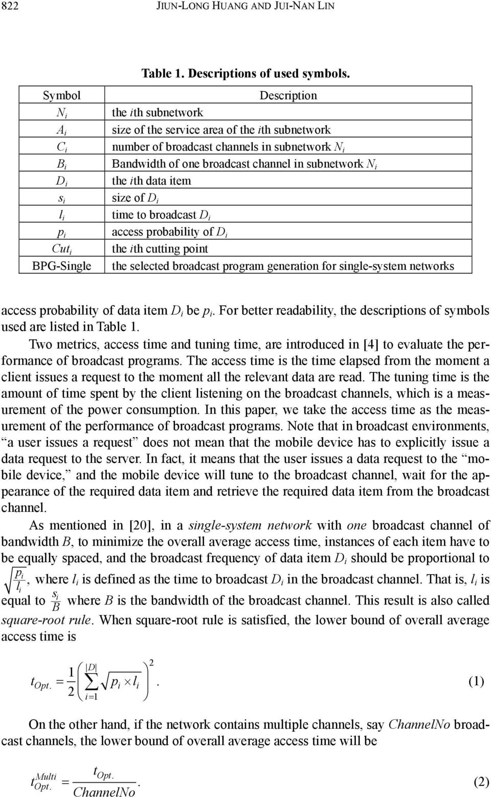 broadcast D access probablty of D the th cuttng pont the selected broadcast program generaton for sngle-system networks access probablty of data tem D be p.