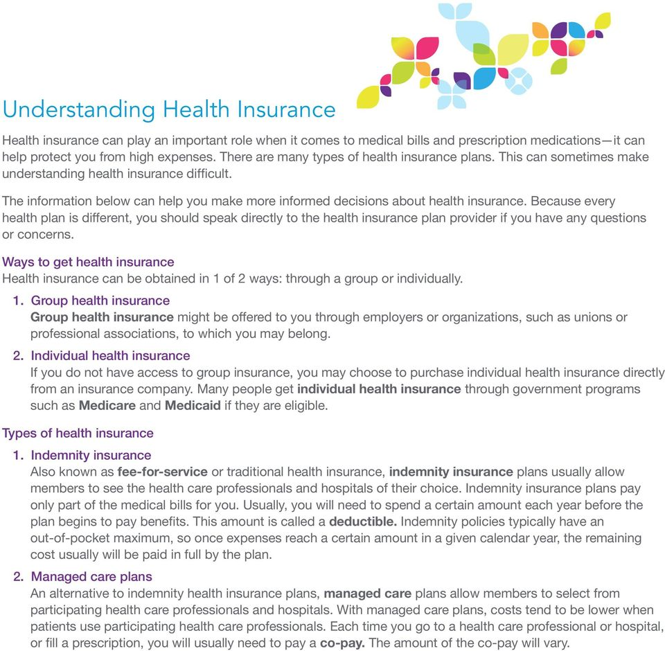 The information below can help you make more informed decisions about health insurance.