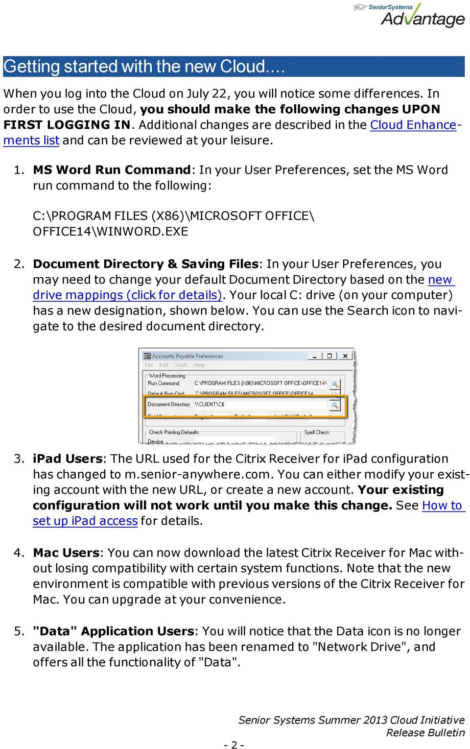 MS Word Run Command: In your User Preferences, set the MS Word run command to the following: C:\PROGRAM FILES (X86)\MICROSOFT OFFICE\ OFFICE14\WINWORD.EXE 2.