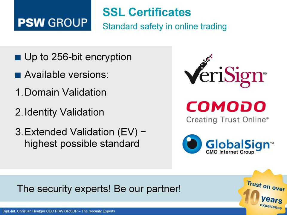 Available versions: 1. Domain Validation 2.