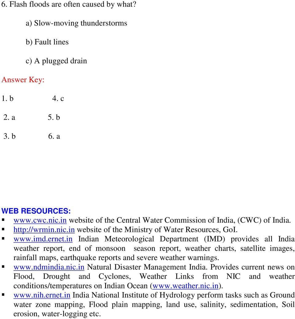 in Indian Meteorological Department (IMD) provides all India weather report, end of monsoon season report, weather charts, satellite images, rainfall maps, earthquake reports and severe weather