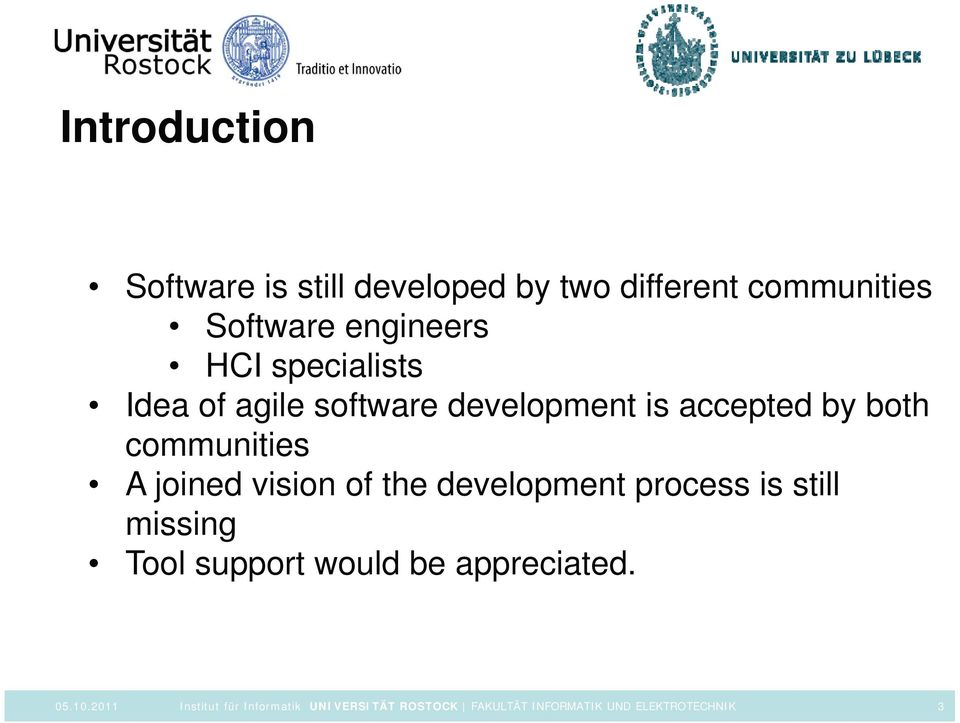 software development is accepted by both communities A joined