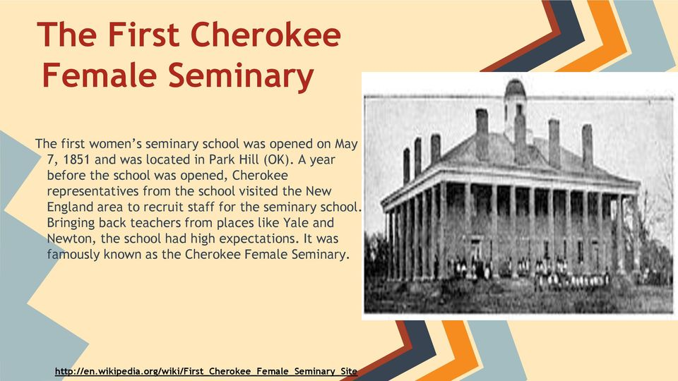 A year before the school was opened, Cherokee representatives from the school visited the New England area to recruit