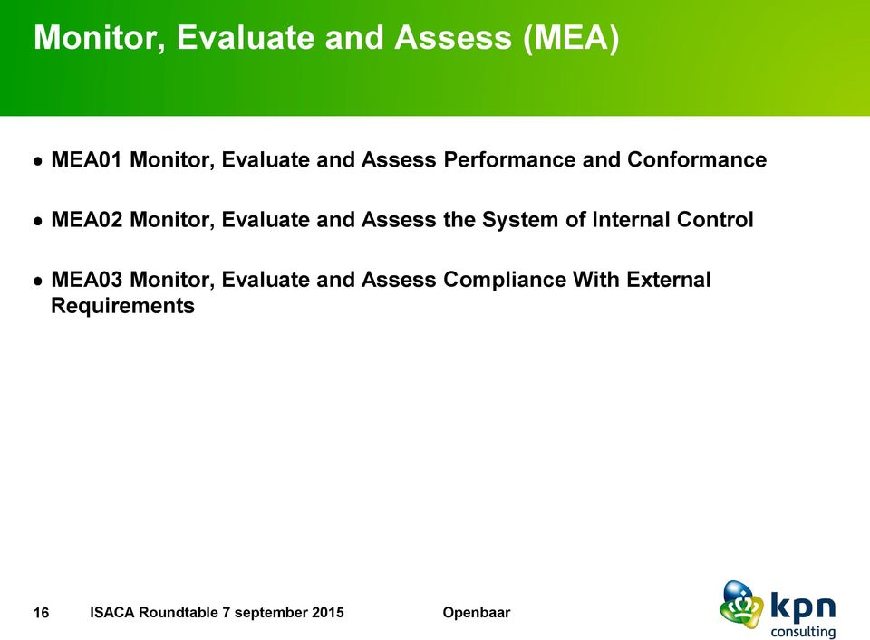 Assess the System of Internal Control MEA03 Monitor, Evaluate and