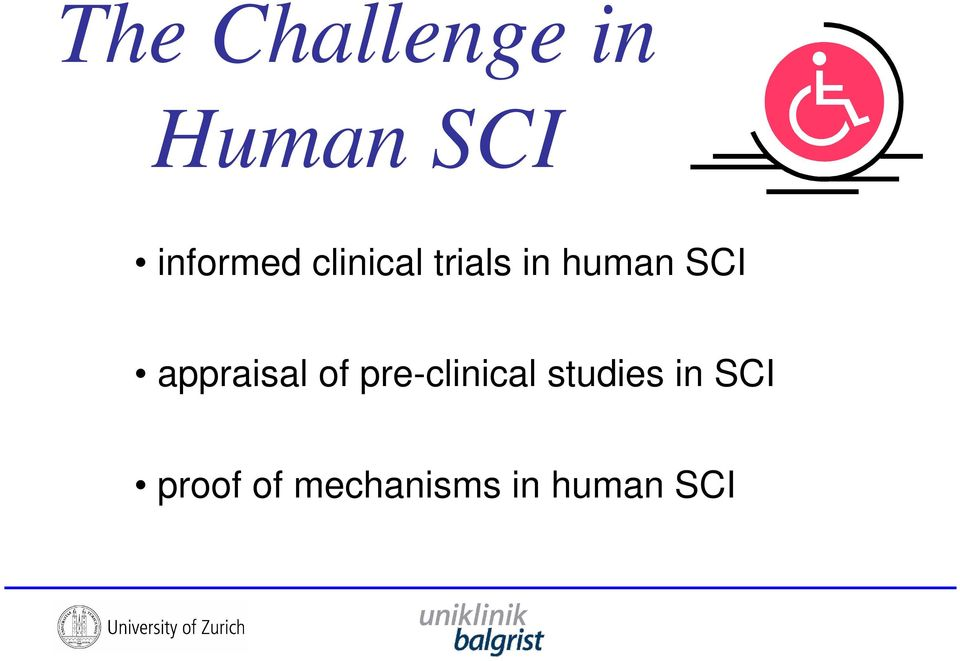 SCI appraisal of pre-clinical