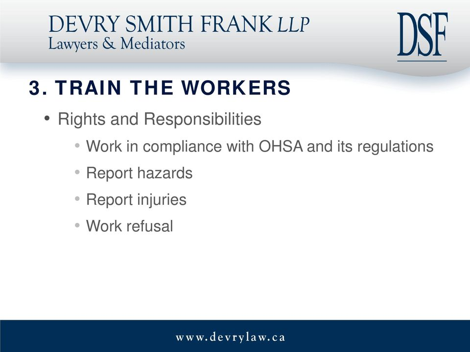 with OHSA and its regulations