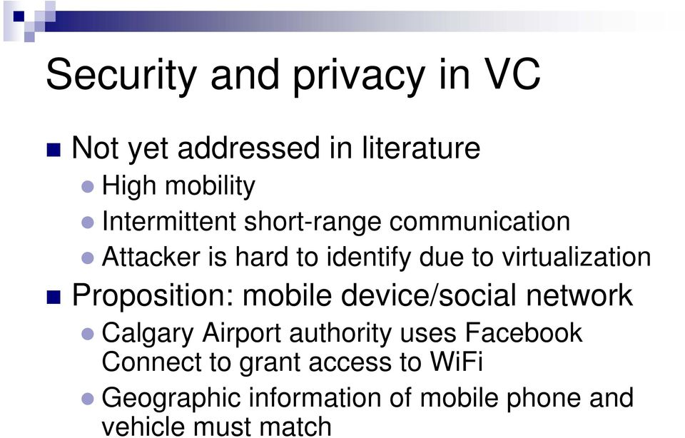 virtualization Proposition: mobile device/social network Calgary Airport authority