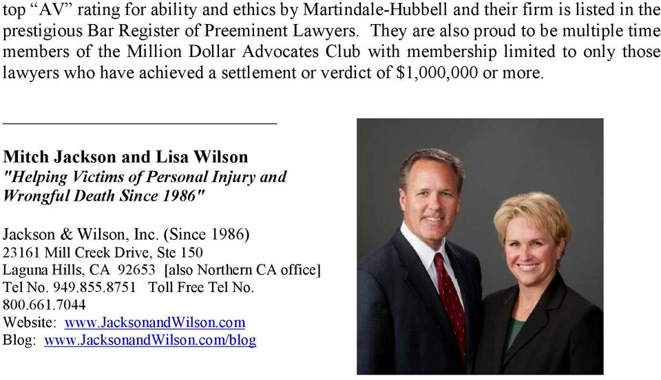 "verdict of $1,000,000 or more. Mitch Jackson and Lisa Wilson ""Helping Victims of Personal Injury and Wrongful Death Since 1986"" Jackson & Wilson, Inc."