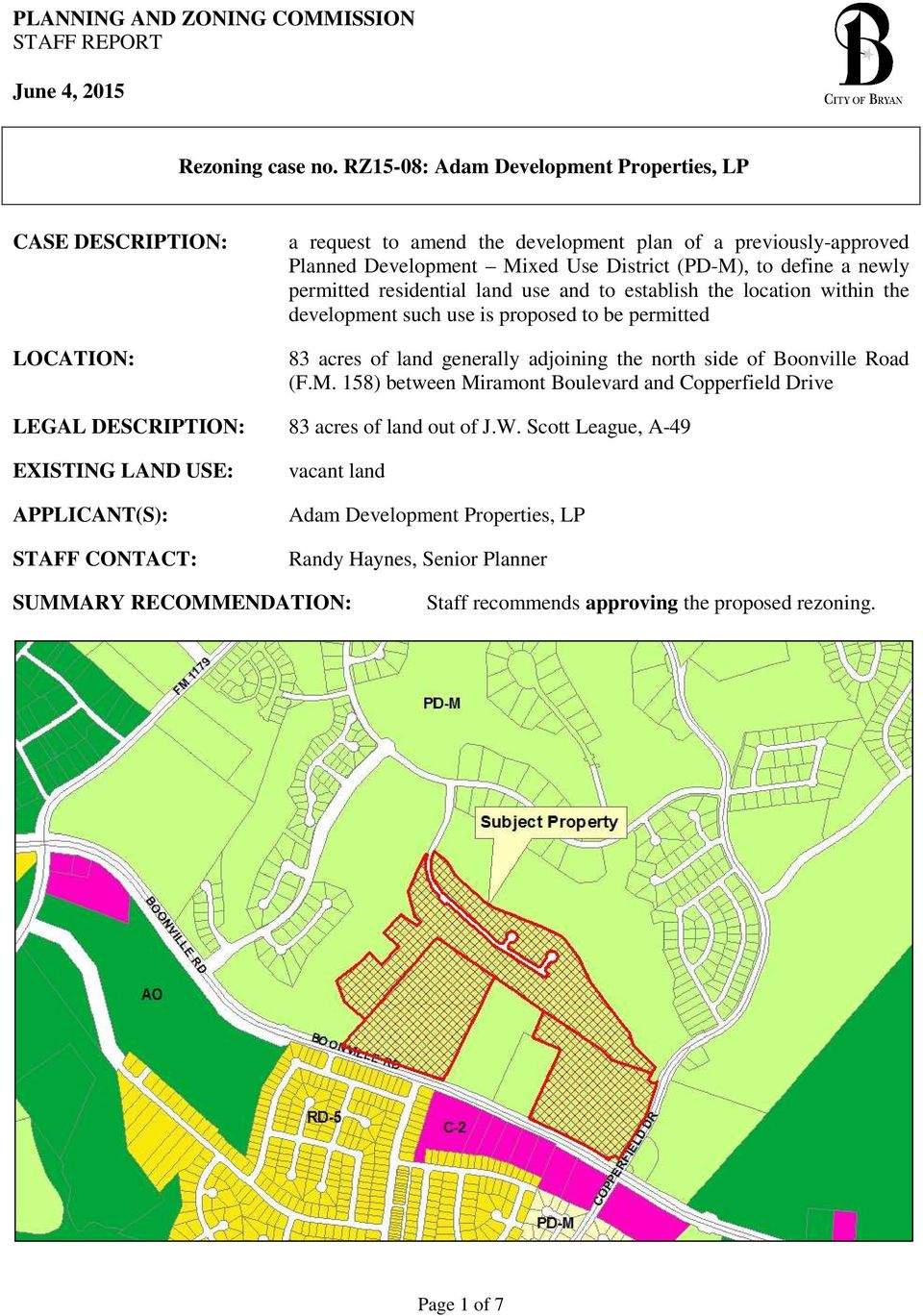 permitted residential land use and to establish the location within the development such use is proposed to be permitted 83 acres of land generally adjoining the north side of Boonville Road (F.M.