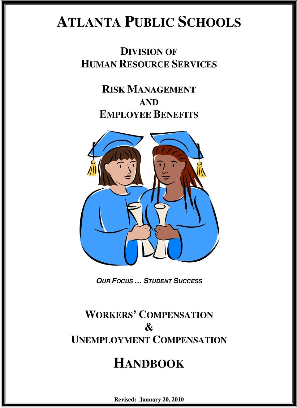 FOCUS STUDENT SUCCESS WORKERS COMPENSATION &