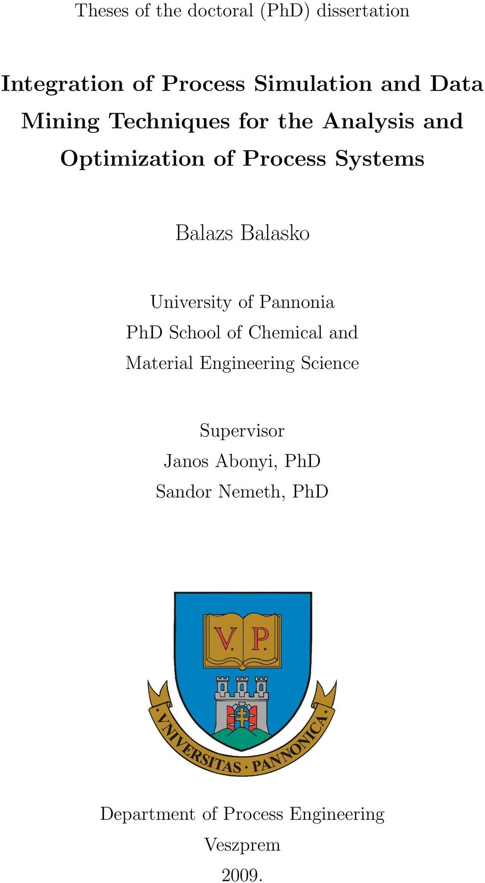 University of Pannonia PhD School of Chemical and Material Engineering Science