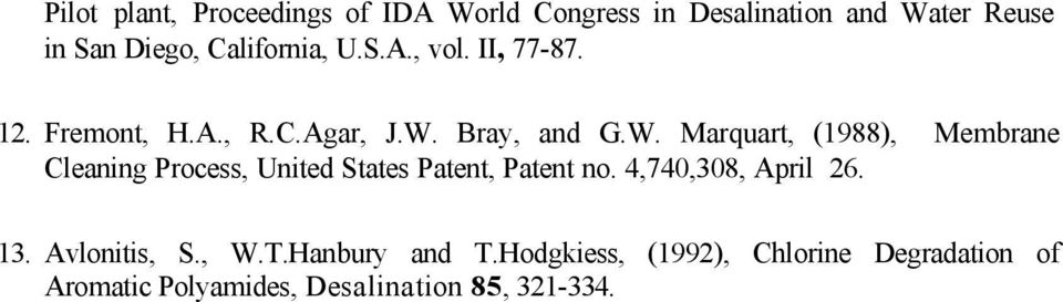 Bray, and G.W. Marquart, (1988), Membrane Cleaning Process, United States Patent, Patent no.