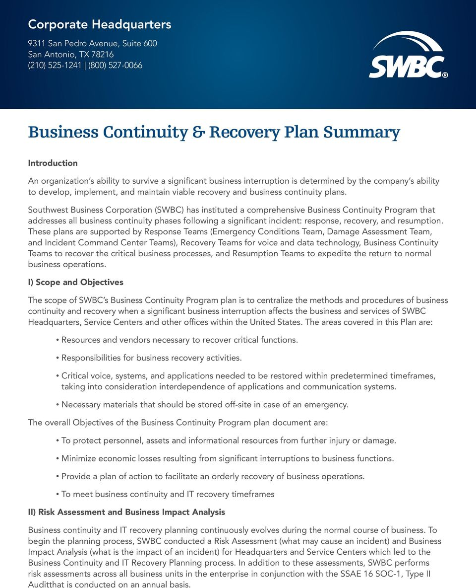 Southwest Business Corporation (SWBC) has instituted a comprehensive Business Continuity Program that addresses all business continuity phases following a significant incident: response, recovery,