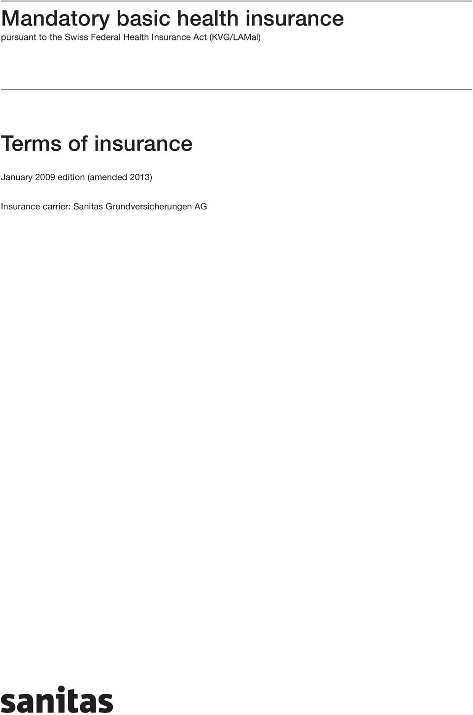 Terms of insurance January 2009 edition (amended