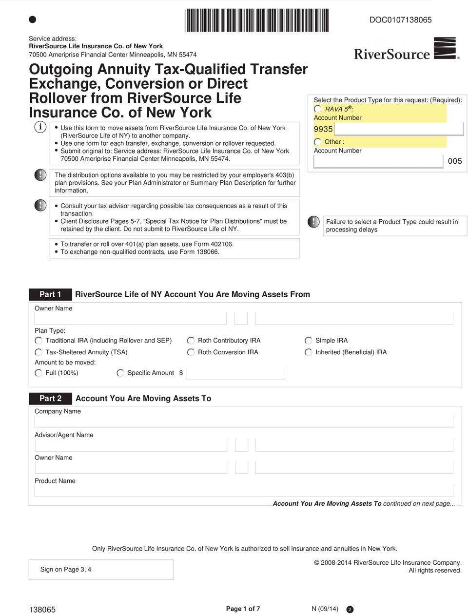 of New York i Use this form to move assets from RiverSource Life Insurance Co. of New York (RiverSource Life of NY) to another company.