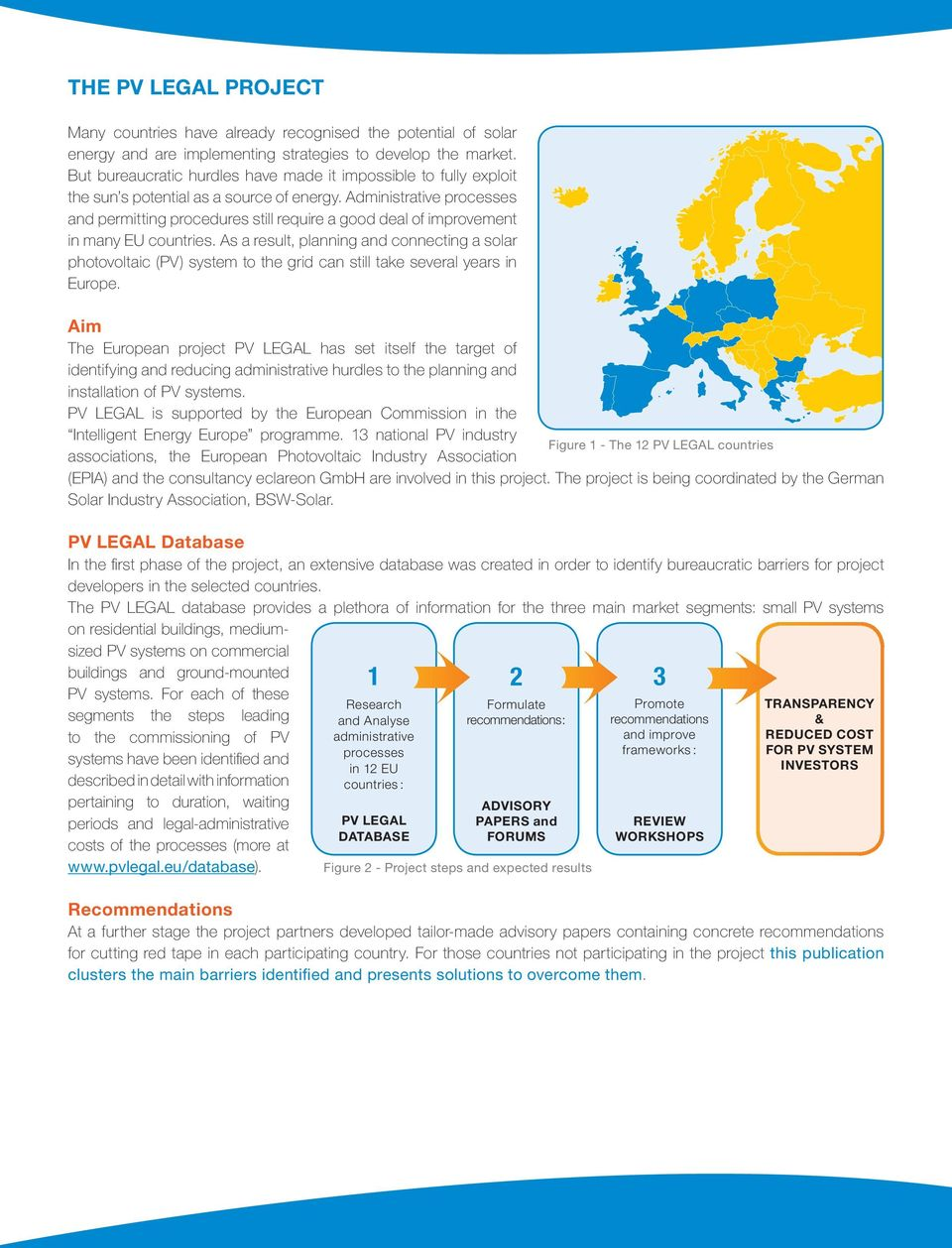Administrative processes and permitting procedures still require a good deal of improvement in many EU countries.