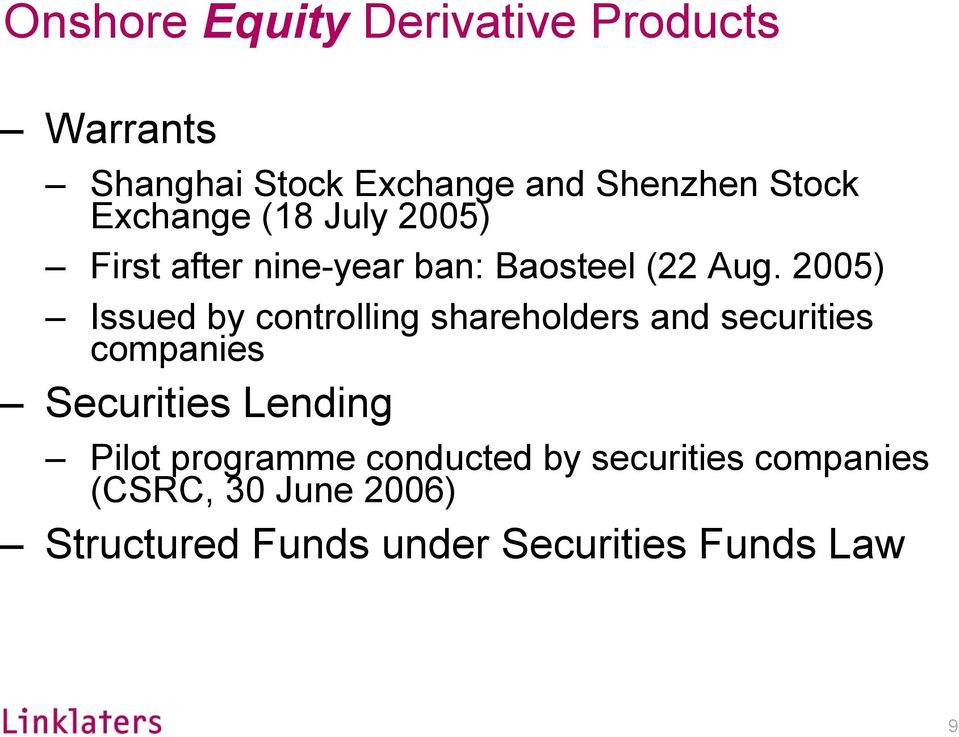 2005) Issued by controlling shareholders and securities companies Securities Lending