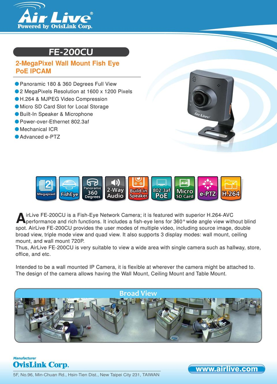 3af Mechanical ICR Advanced e-ptz 2 Megapixel FishEye Panoramic 360 Audio Build-in Speaker 802.3af PoE Micro SD Card e-ptz H.