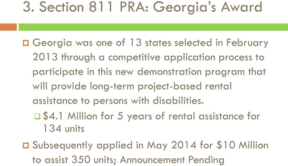long-term project-based rental assistance to persons with disabilities. $4.