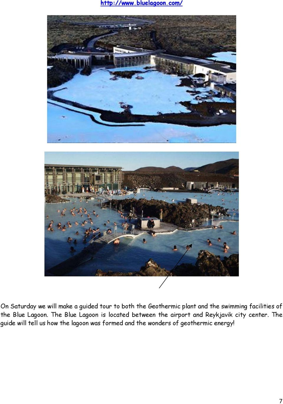 the swimming facilities of the Blue Lagoon.