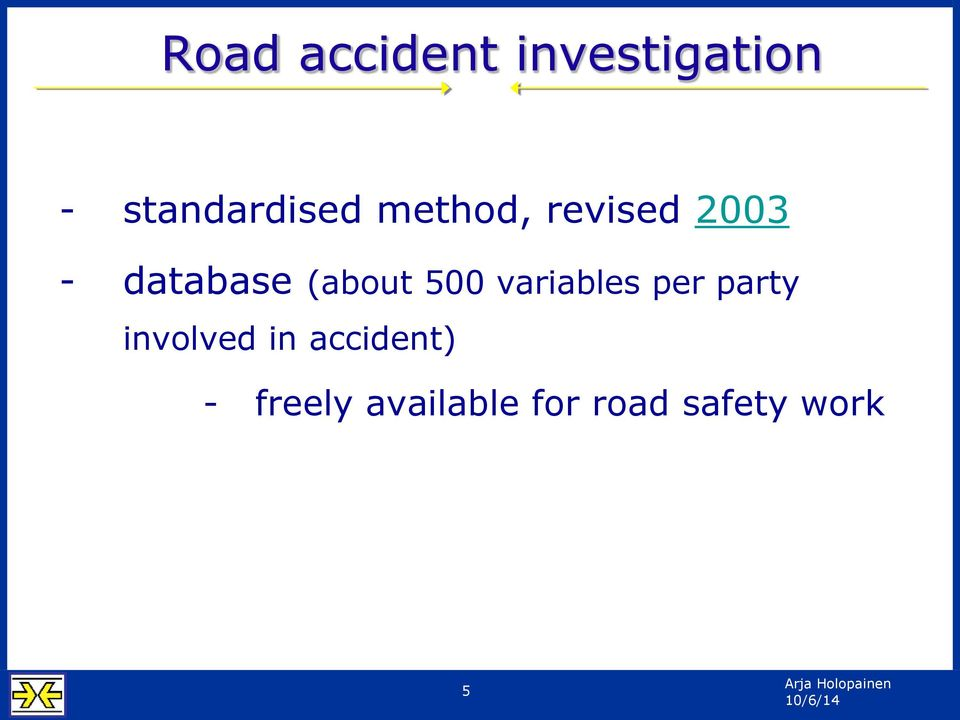 variables per party involved in accident)