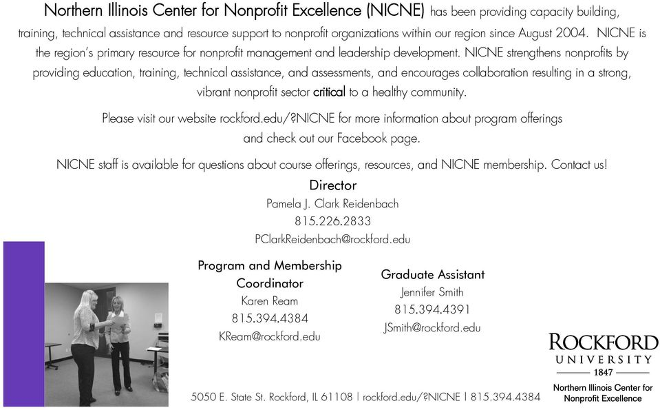 NICNE strengthens nonprofits by providing education, training, technical assistance, and assessments, and encourages collaboration resulting in a strong, vibrant nonprofit sector critical to a