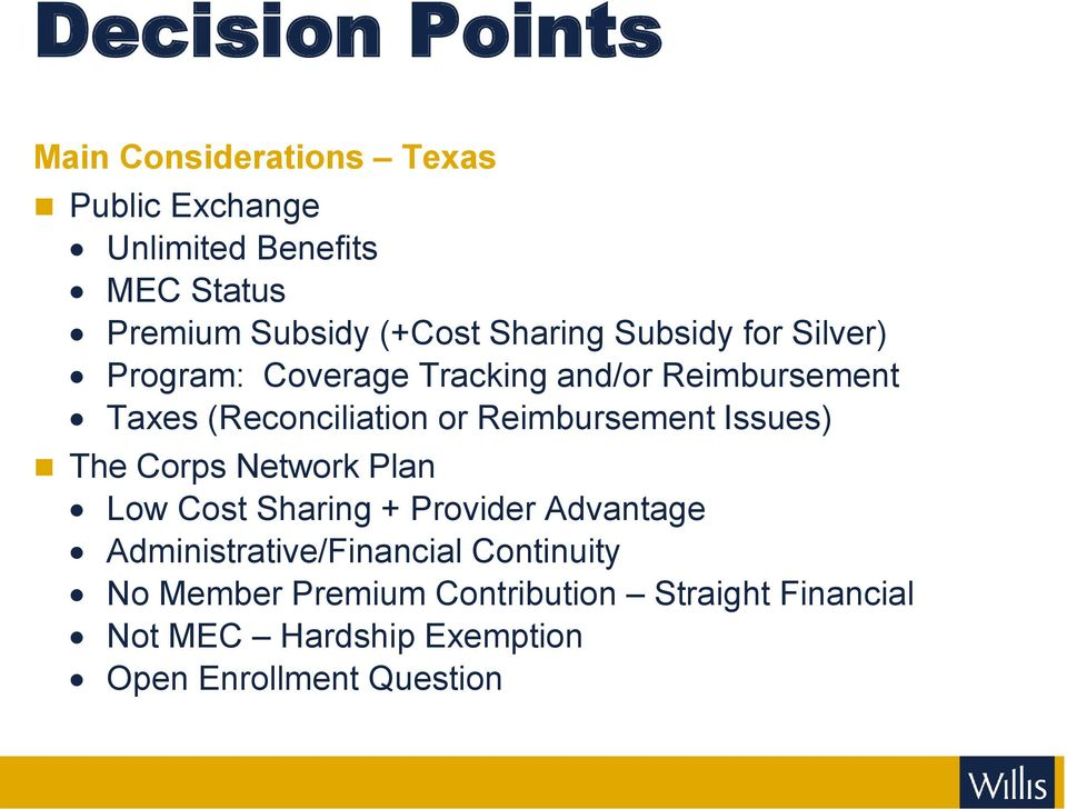 Reimbursement Issues) The Corps Network Plan Low Cost Sharing + Provider Advantage Administrative/Financial