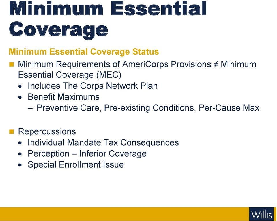 Benefit Maximums Preventive Care, Pre-existing Conditions, Per-Cause Max Repercussions