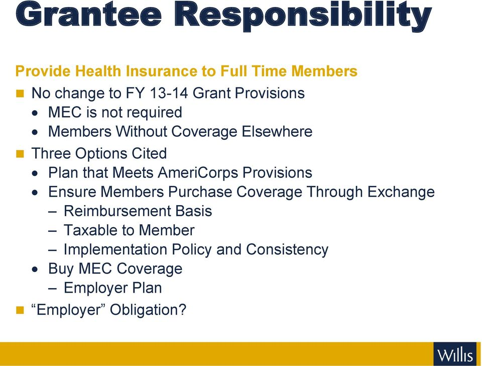 Meets AmeriCorps Provisions Ensure Members Purchase Coverage Through Exchange Reimbursement Basis