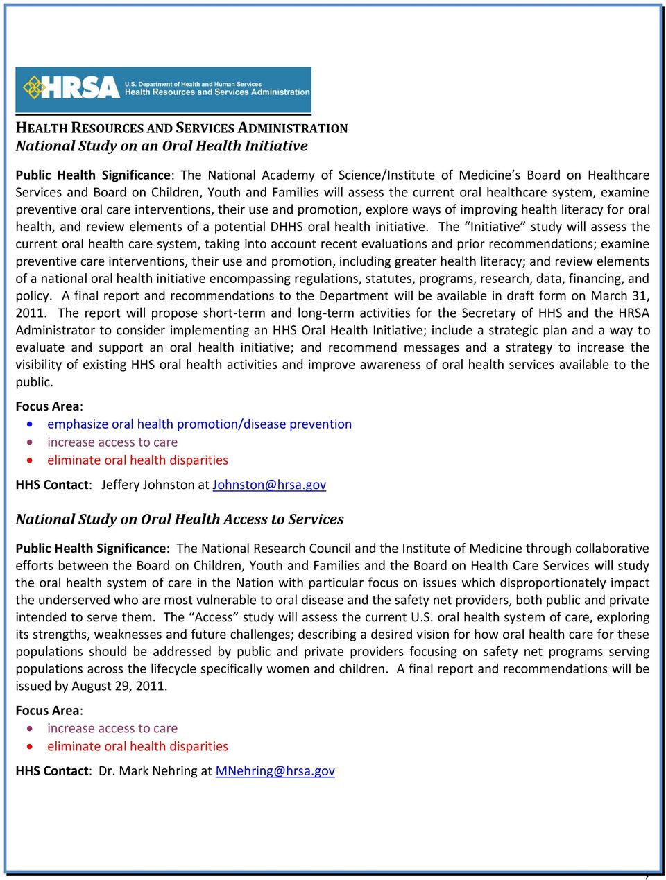 health literacy for oral health, and review elements of a potential DHHS oral health initiative.