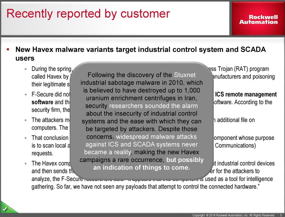 (RAT) program called Havex by hacking Following into the websites the discovery of industrial of control the Stuxnet system (ICS) manufacturers and poisoning their legitimate software industrial