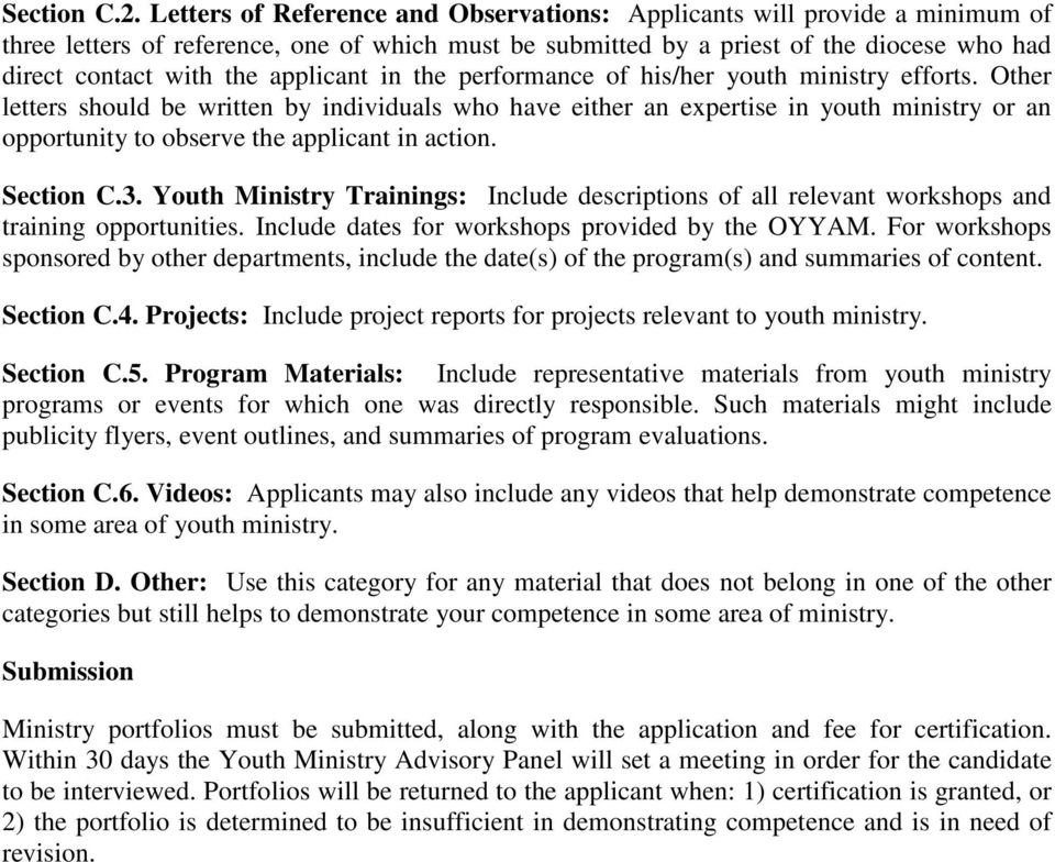 applicant in the performance of his/her youth ministry efforts.