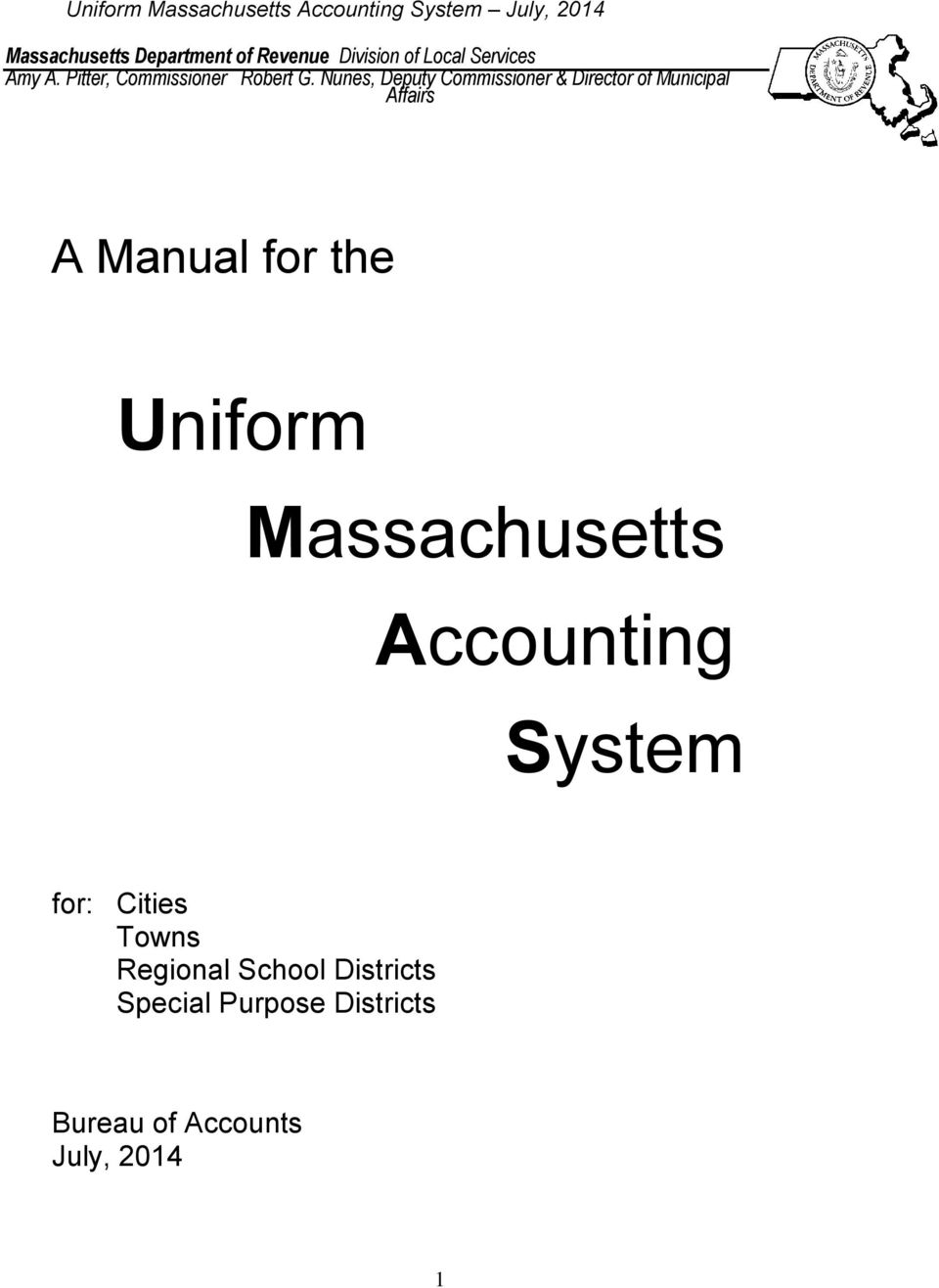 Nunes, Deputy Commissioner & Director of Municipal Affairs A Manual for the Uniform