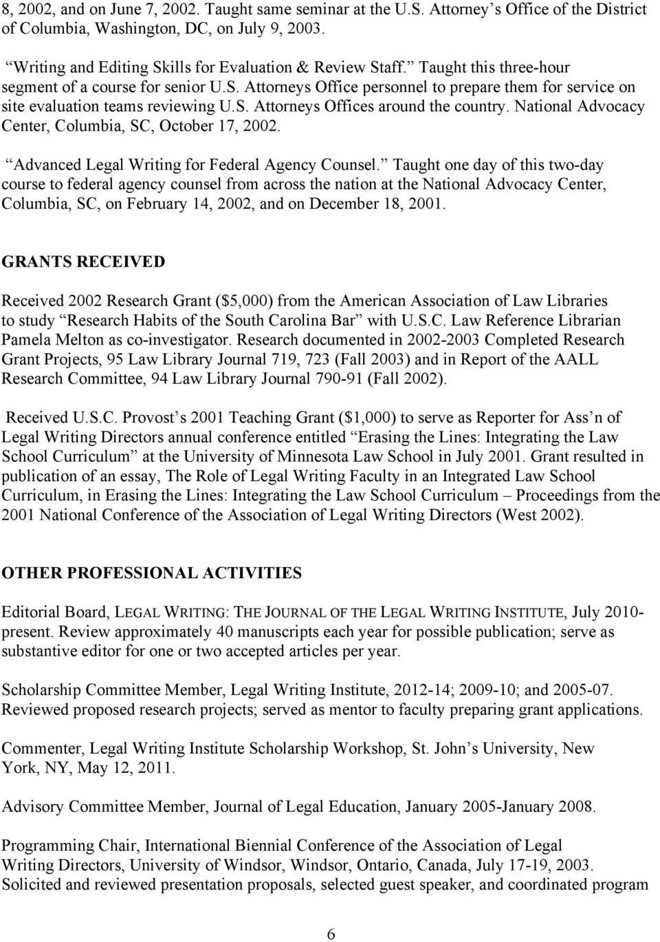 National Advocacy Center, Columbia, SC, October 17, 2002. Advanced Legal Writing for Federal Agency Counsel.