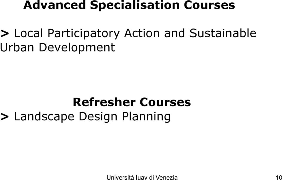 Development Refresher Courses > Landscape