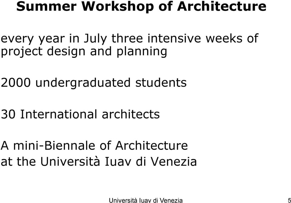 undergraduated students 30 International architects A