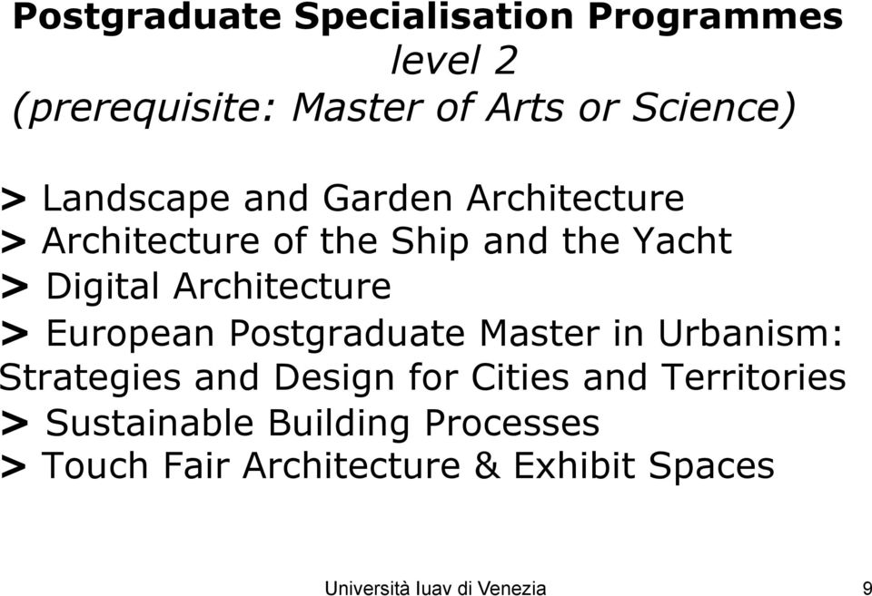 Architecture > European Postgraduate Master in Urbanism: Strategies and Design for Cities and