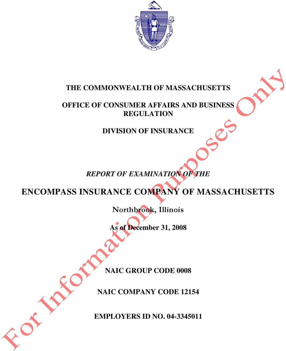 INSURANCE COMPANY OF MASSACHUSETTS Northbrook, Illinois As of December 31,
