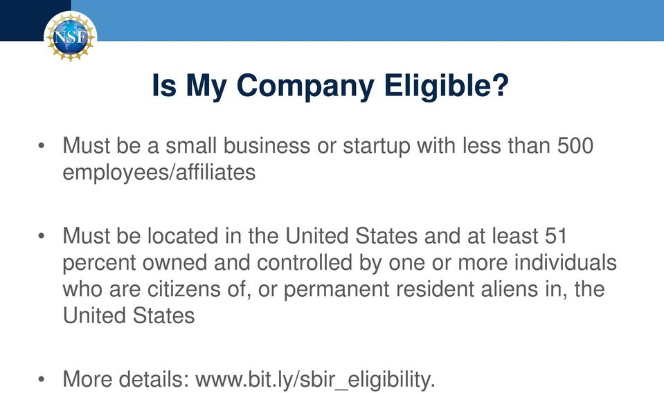 be located in the United States and at least 51 percent owned and controlled by