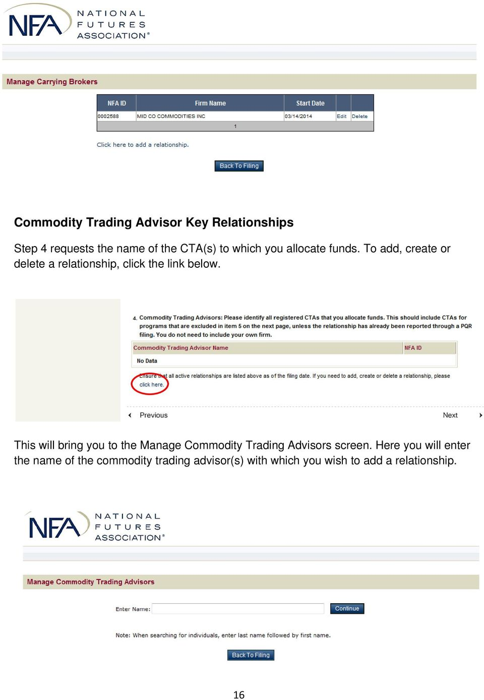 This will bring you to the Manage Commodity Trading Advisors screen.