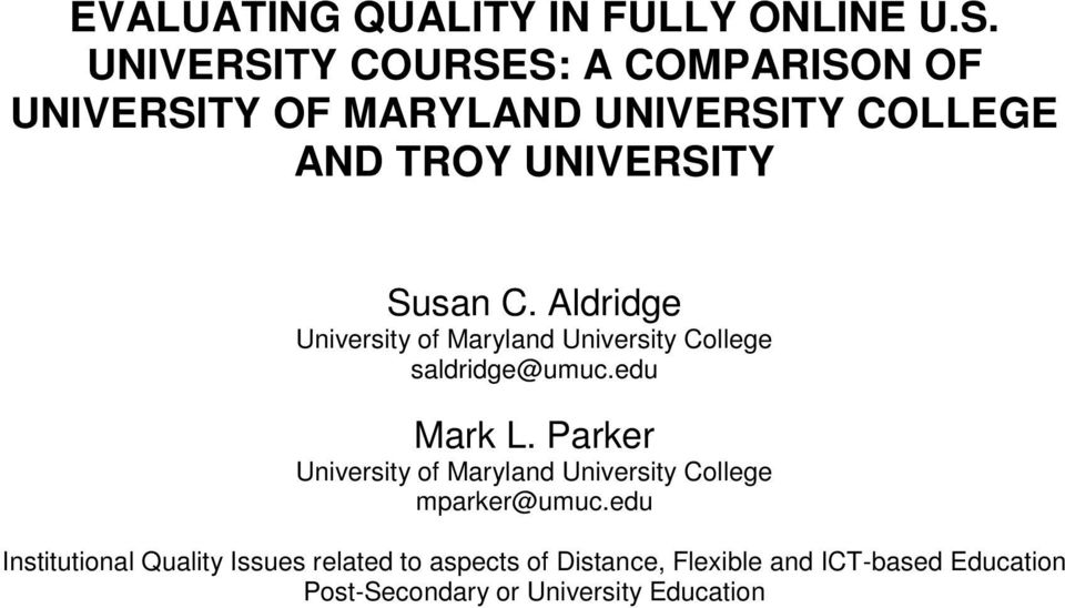 EVALUATING QUALITY IN FULLY ONLINE U S UNIVERSITY COURSES A