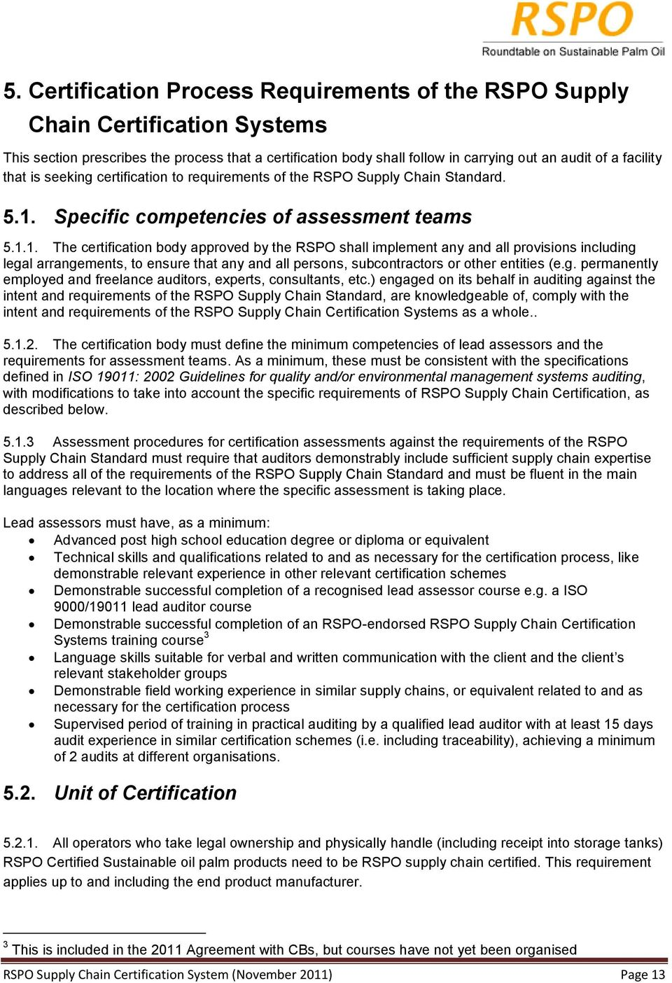 Specific competencies of assessment teams 5.1.