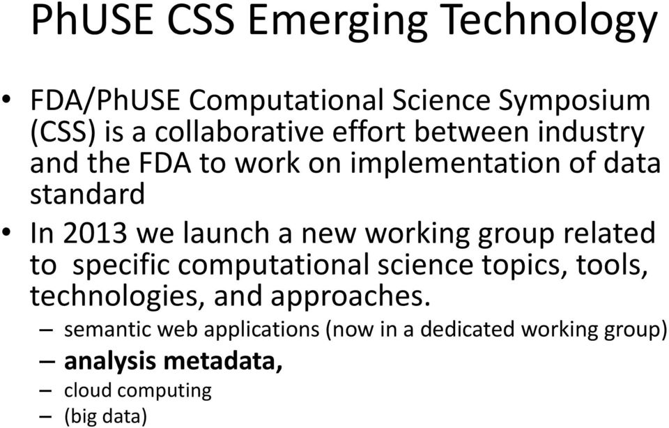 new working group related to specific computational science topics, tools, technologies, and