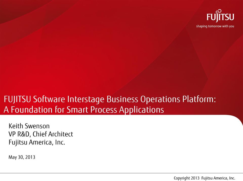 Process Applications Keith Swenson VP R&D,
